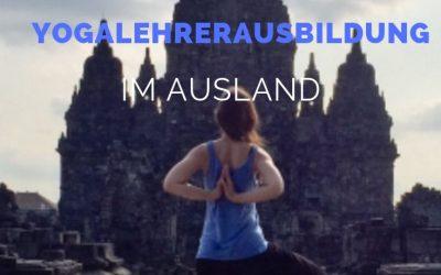 Alles über eine Yogalehrerausbildung im Ausland