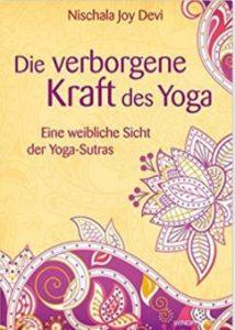 die verborgene kraft des yoga